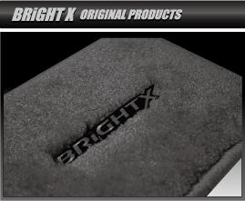 BRiGHT X オリジナル製品